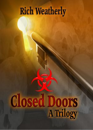 Closed Doors, A Trilogy