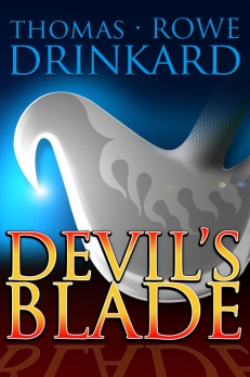 Devil's Blade by Thomas Rowe Drinkard